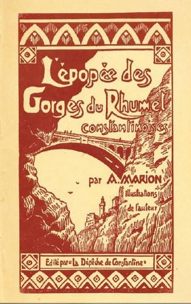 Une-Epopée des Gorges du Rhumel-Marion
