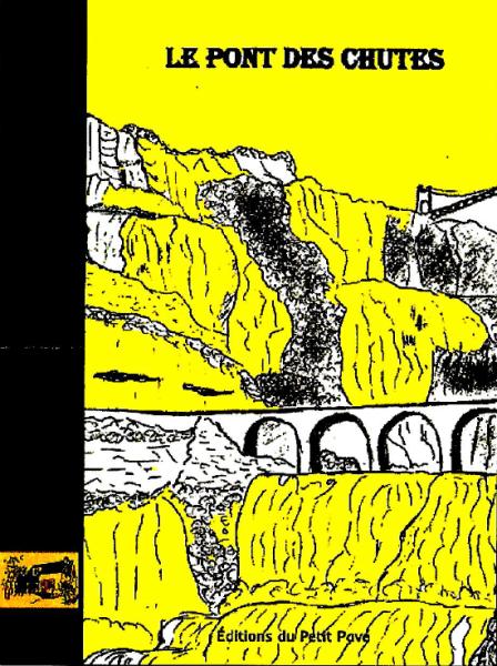 Une le pont des chutes Bertrand Constantin